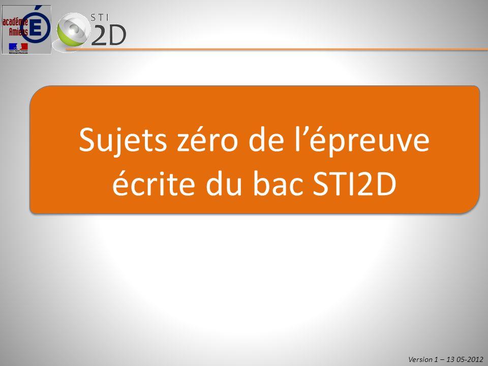 Sujets zéro de l'épreuve écrite du bac STI2D