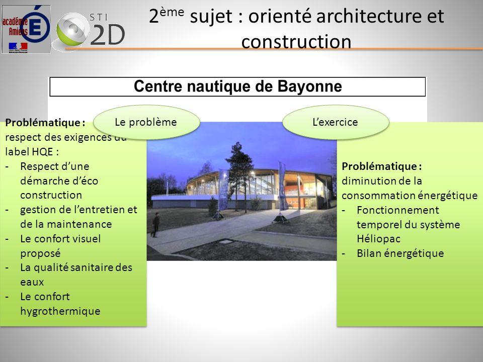 2ème sujet : orienté architecture et construction