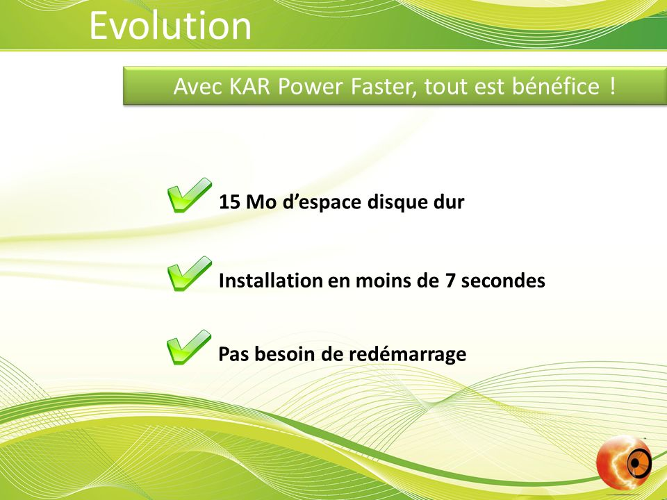 Avec KAR Power Faster, tout est bénéfice !