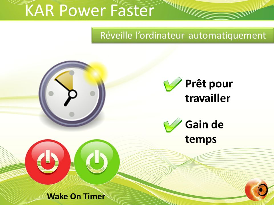 Réveille l'ordinateur automatiquement