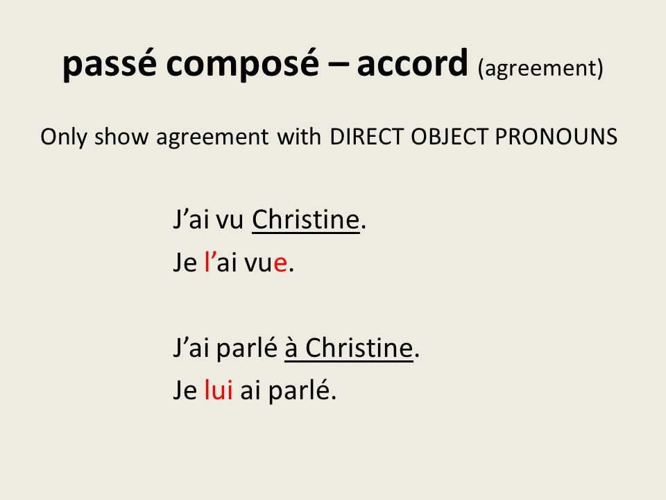 passé composé – accord (agreement)