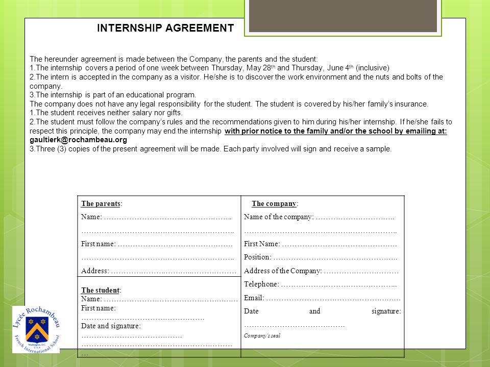 INTERNSHIP AGREEMENT The hereunder agreement is made between the Company, the parents and the student: