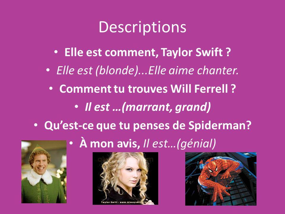 Descriptions Elle est comment, Taylor Swift
