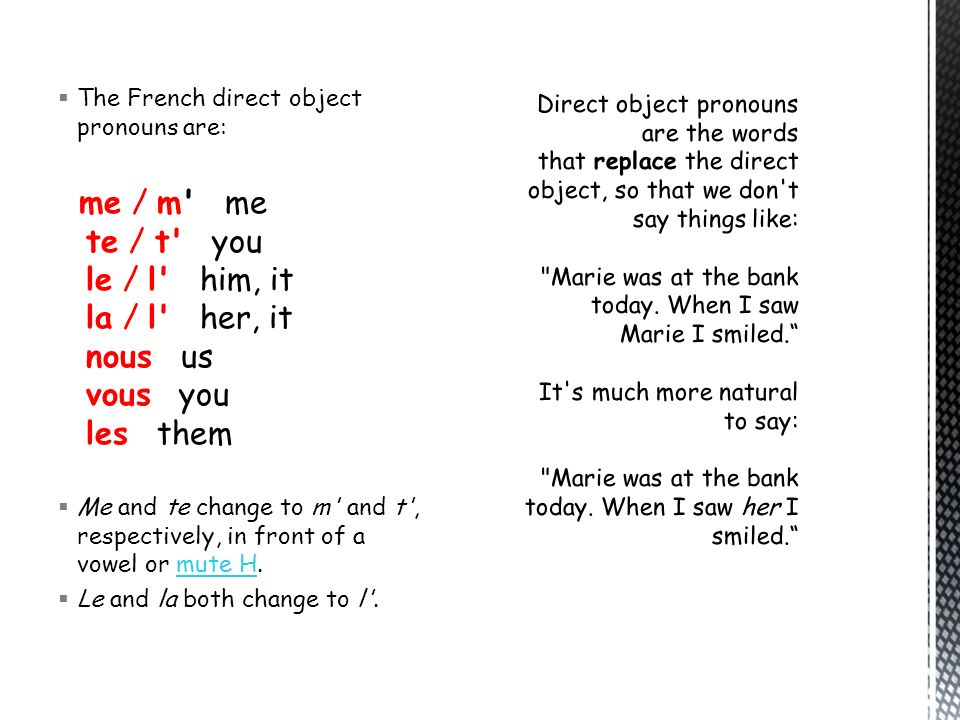 The French direct object pronouns are: