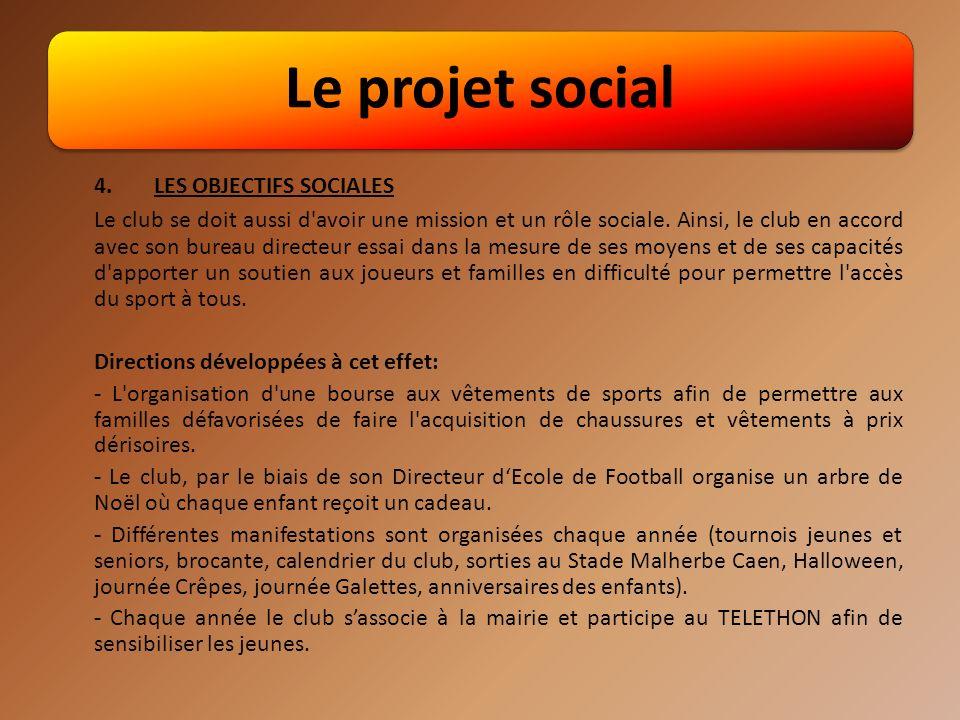 Le projet social 4. LES OBJECTIFS SOCIALES.