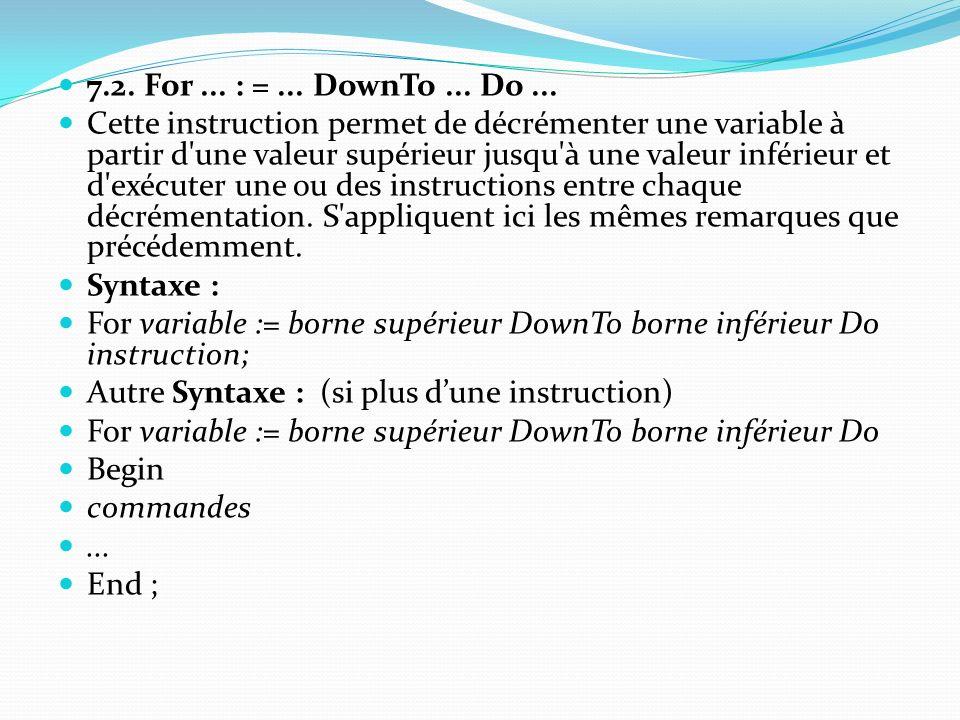 7.2. For ... : = ... DownTo ... Do ...