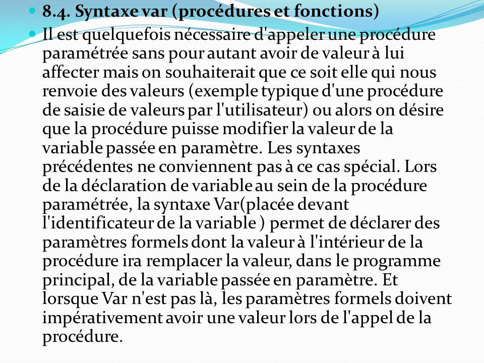 8.4. Syntaxe var (procédures et fonctions)