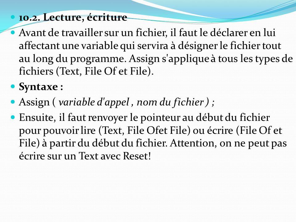 10.2. Lecture, écriture