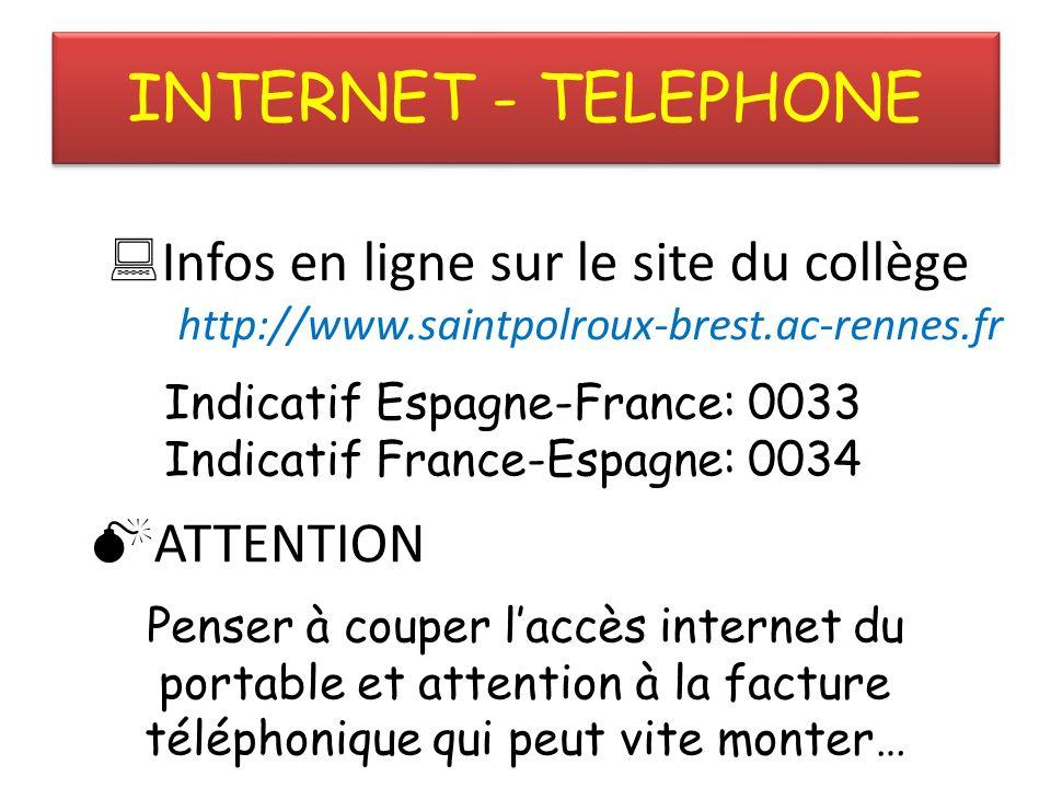 INTERNET - TELEPHONE Infos en ligne sur le site du collège ATTENTION