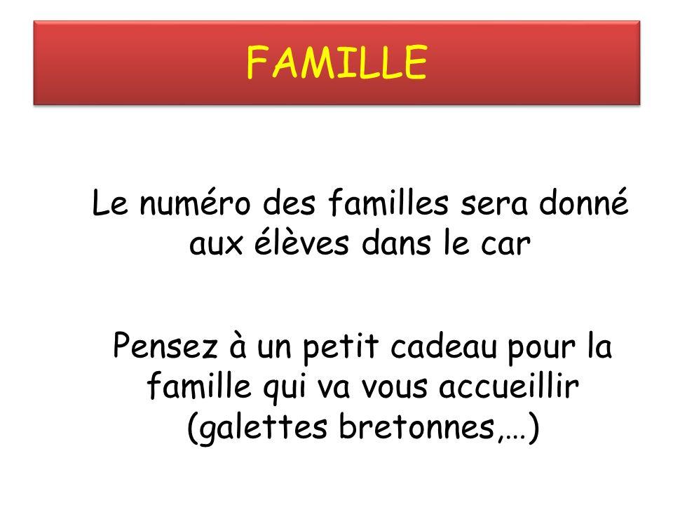 Le numéro des familles sera donné aux élèves dans le car