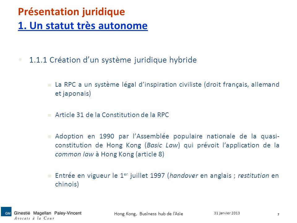Présentation juridique 1. Un statut très autonome