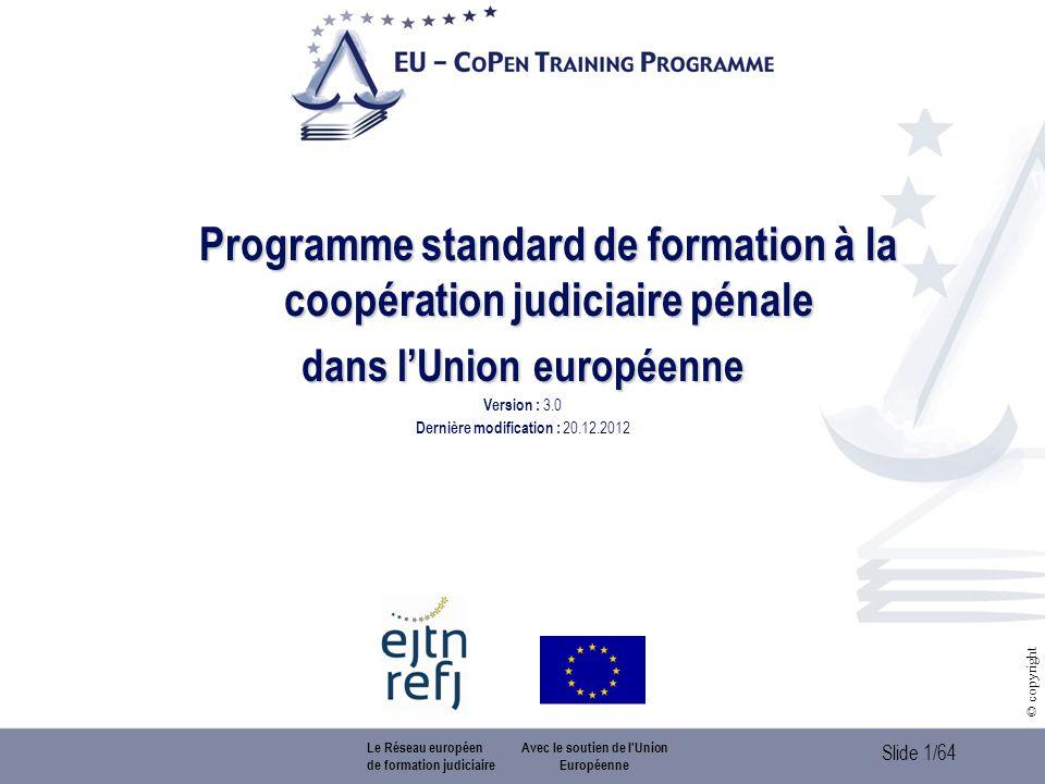 Programme standard de formation à la coopération judiciaire pénale