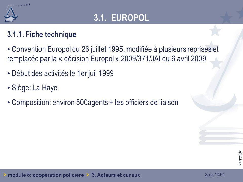 3.1. EUROPOL 3.1.1. Fiche technique