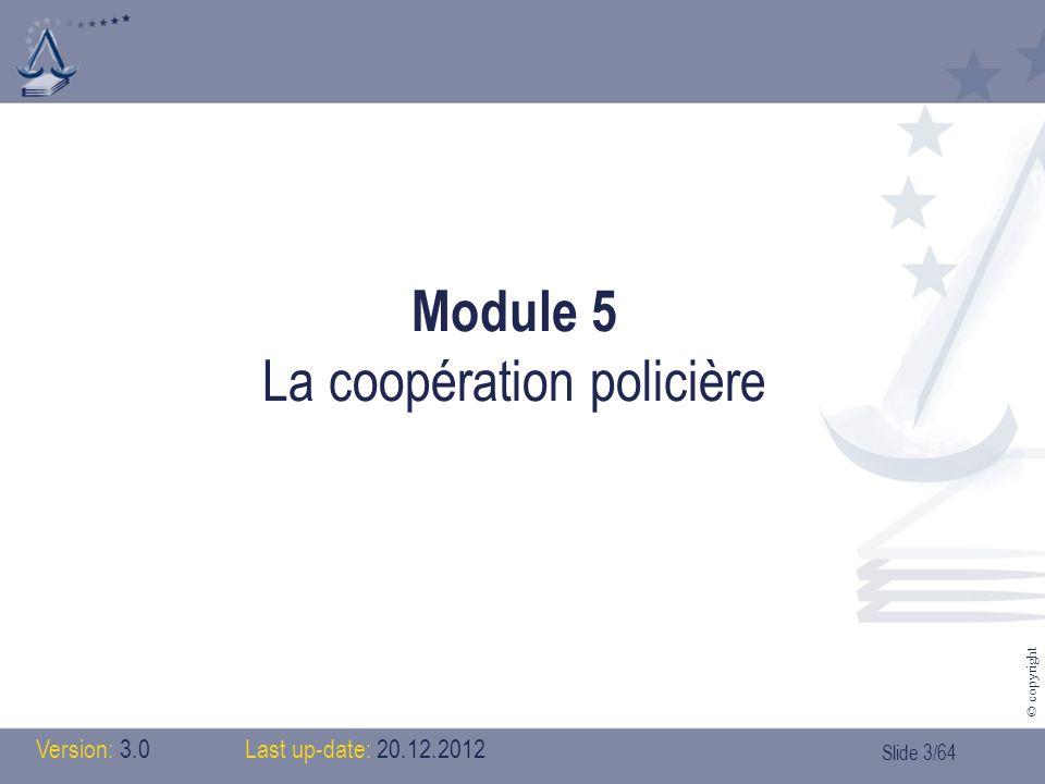 Module 5 La coopération policière