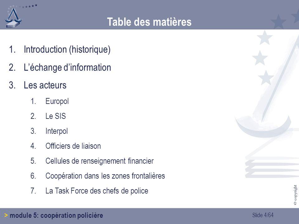 Table des matières Introduction (historique) L'échange d'information