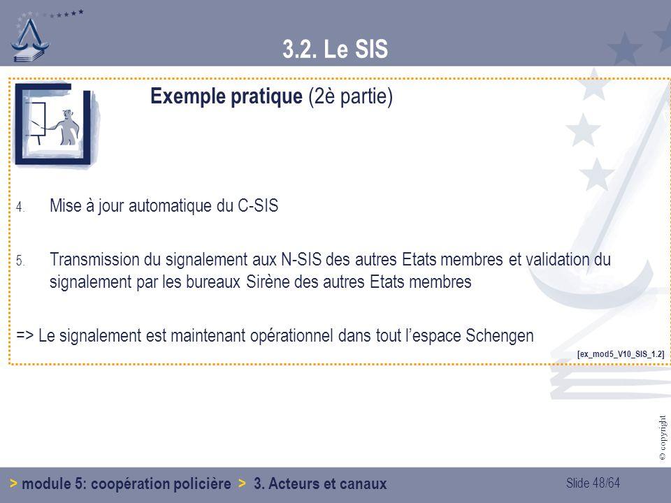 3.2. Le SIS Exemple pratique (2è partie)
