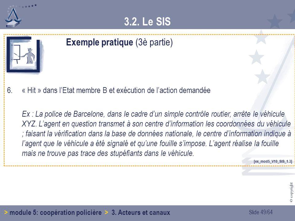 3.2. Le SIS Exemple pratique (3è partie)