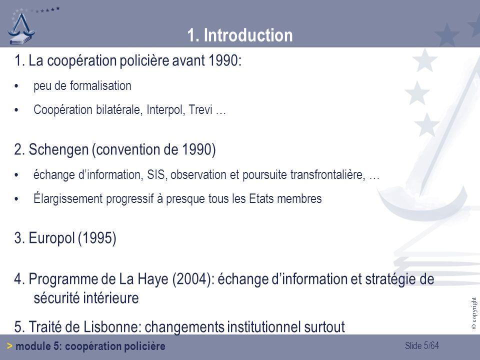 1. Introduction 1. La coopération policière avant 1990: