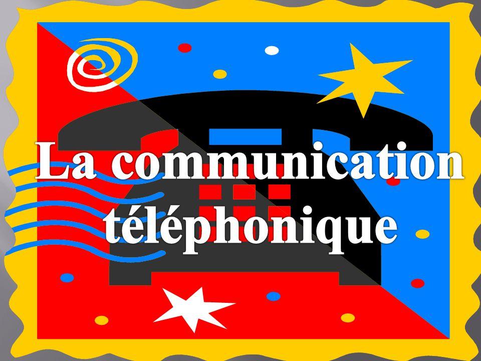 La communication téléphonique