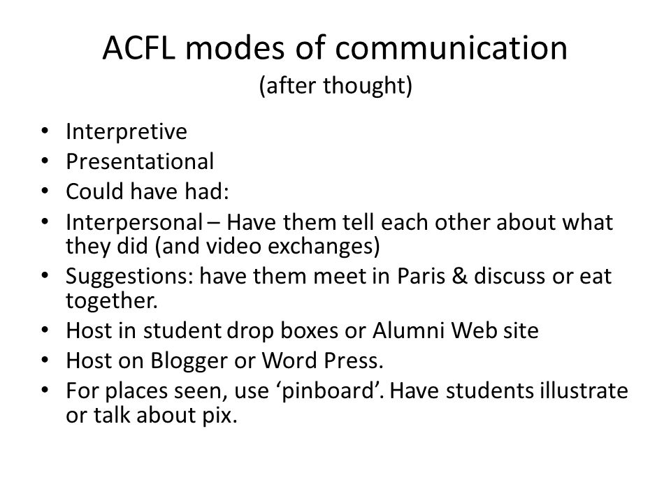 ACFL modes of communication (after thought)