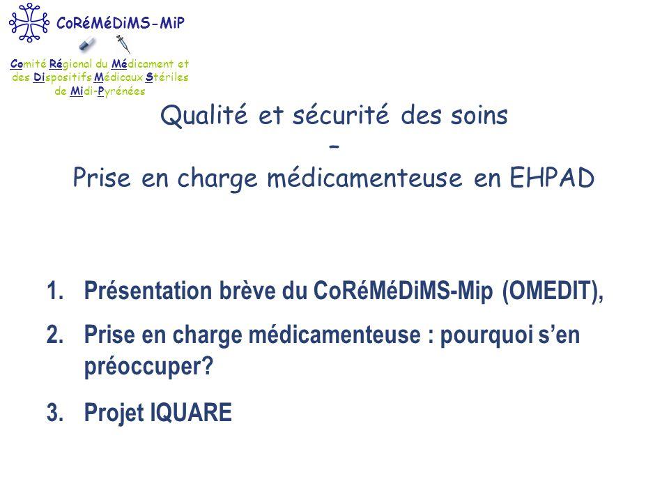 Qualité et sécurité des soins – Prise en charge médicamenteuse en EHPAD