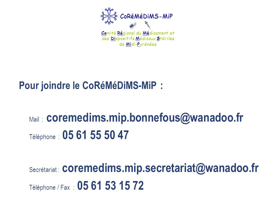 Pour joindre le CoRéMéDiMS-MiP :