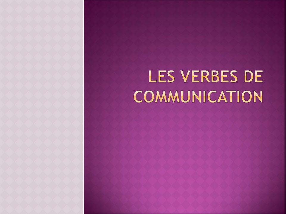 les verbes de communication