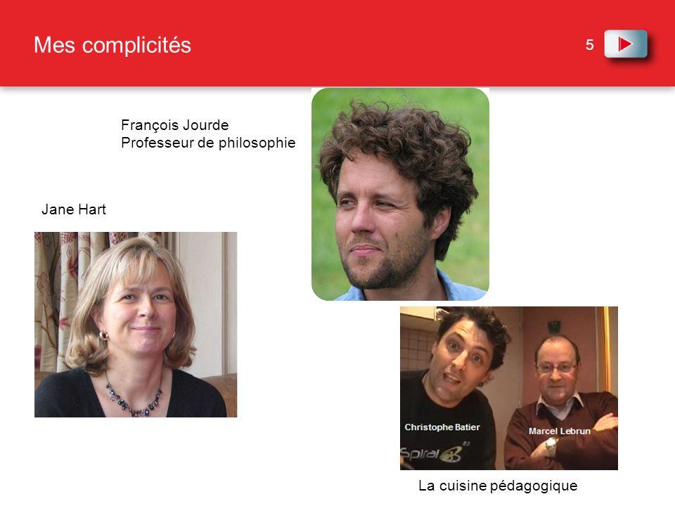Mes complicités François Jourde Professeur de philosophie Jane Hart