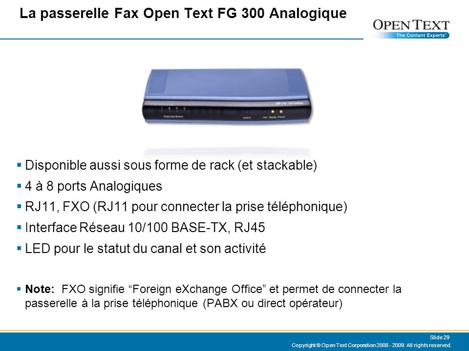 La passerelle Fax Open Text FG 300 Analogique