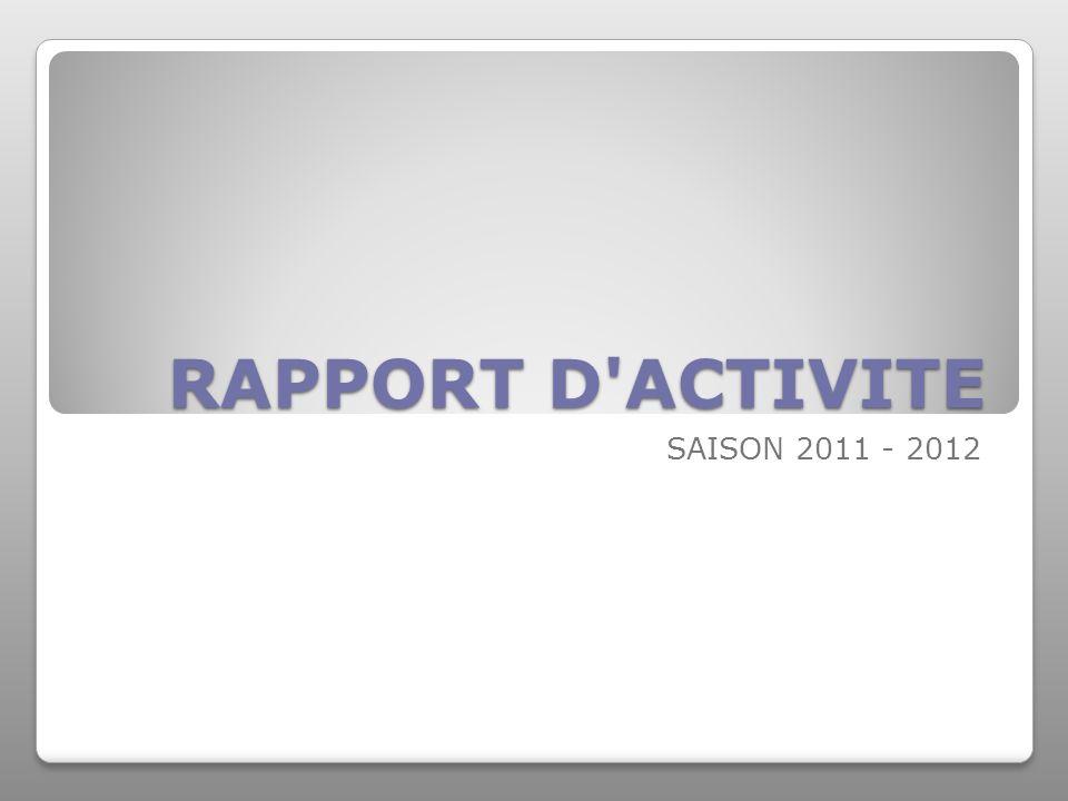 RAPPORT D ACTIVITE SAISON 2011 - 2012