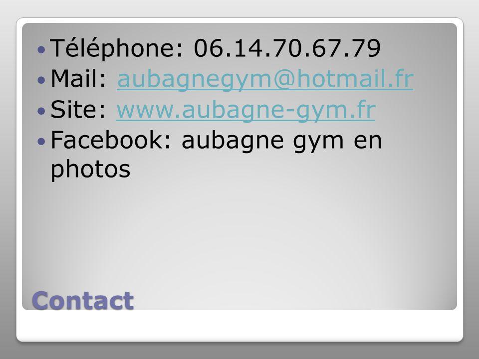 Téléphone: 06.14.70.67.79 Mail: aubagnegym@hotmail.fr. Site: www.aubagne-gym.fr. Facebook: aubagne gym en photos.
