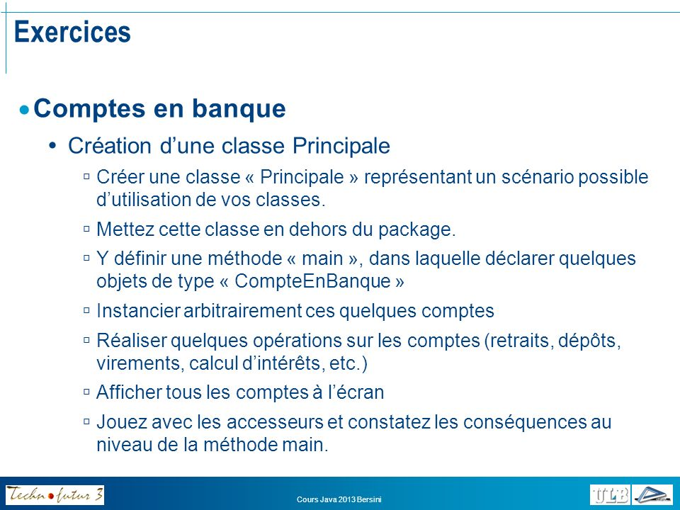 Exercices Comptes en banque Création d'une classe Principale