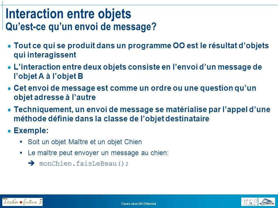 Interaction entre objets Qu'est-ce qu'un envoi de message