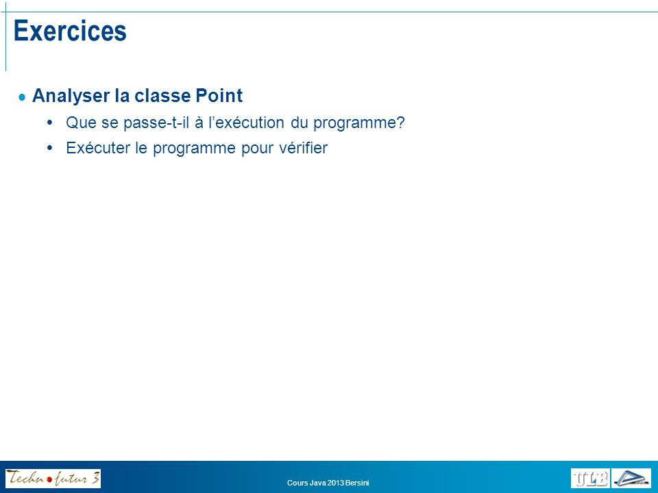 Exercices Analyser la classe Point