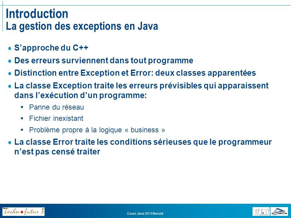 Introduction La gestion des exceptions en Java