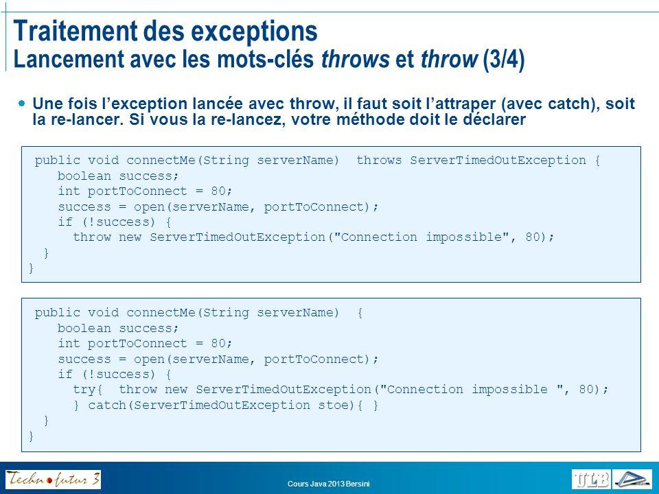 Traitement des exceptions Lancement avec les mots-clés throws et throw (3/4)