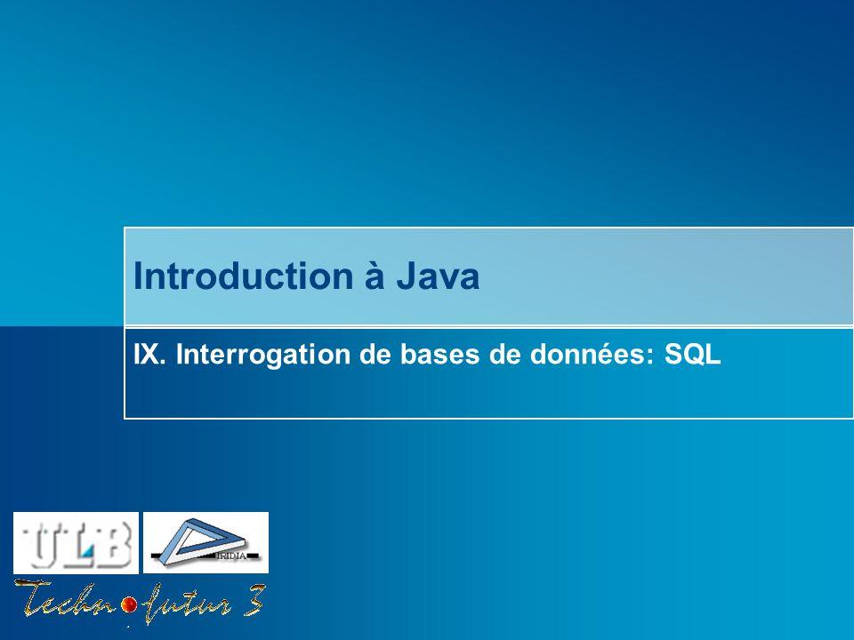 IX. Interrogation de bases de données: SQL