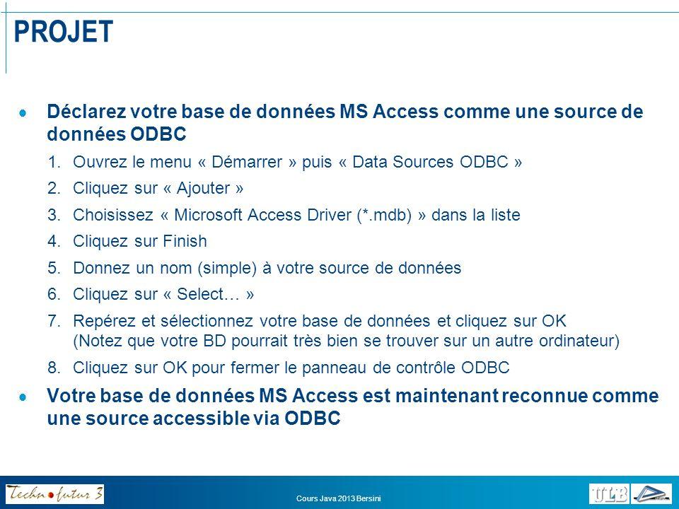 PROJET Déclarez votre base de données MS Access comme une source de données ODBC. Ouvrez le menu « Démarrer » puis « Data Sources ODBC »
