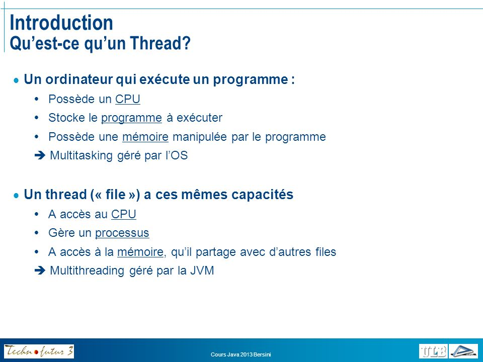 Introduction Qu'est-ce qu'un Thread