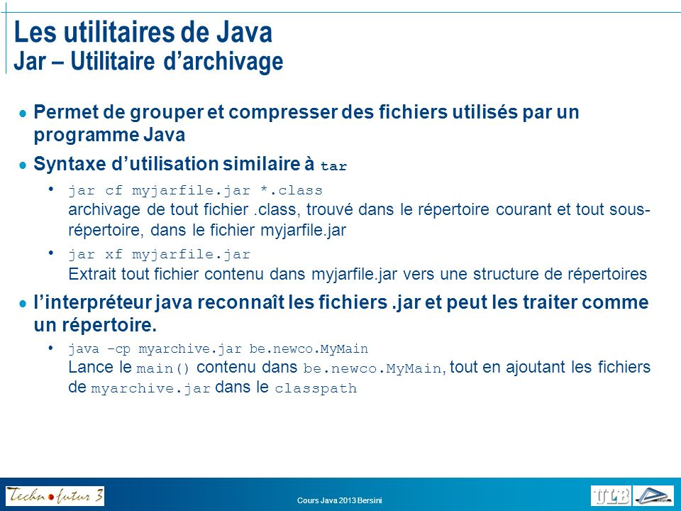 Les utilitaires de Java Jar – Utilitaire d'archivage