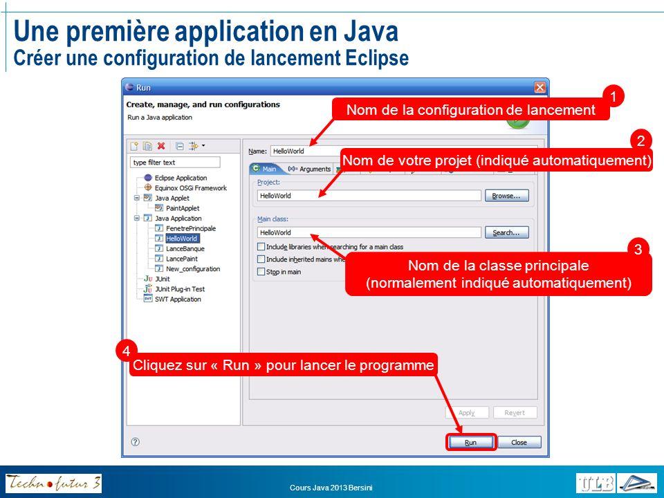 Une première application en Java Créer une configuration de lancement Eclipse