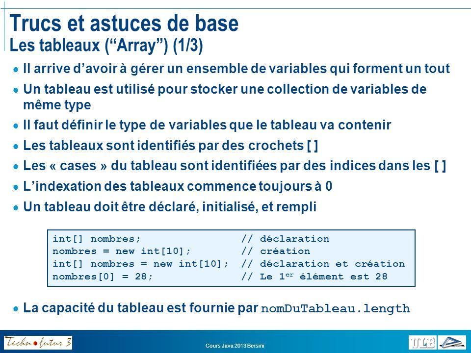 Trucs et astuces de base Les tableaux ( Array ) (1/3)