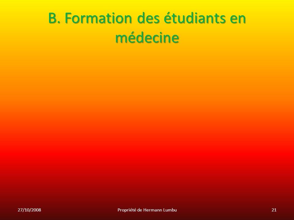 B. Formation des étudiants en médecine