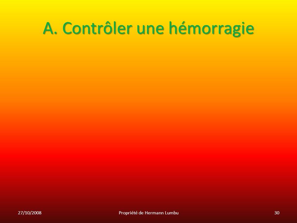 A. Contrôler une hémorragie