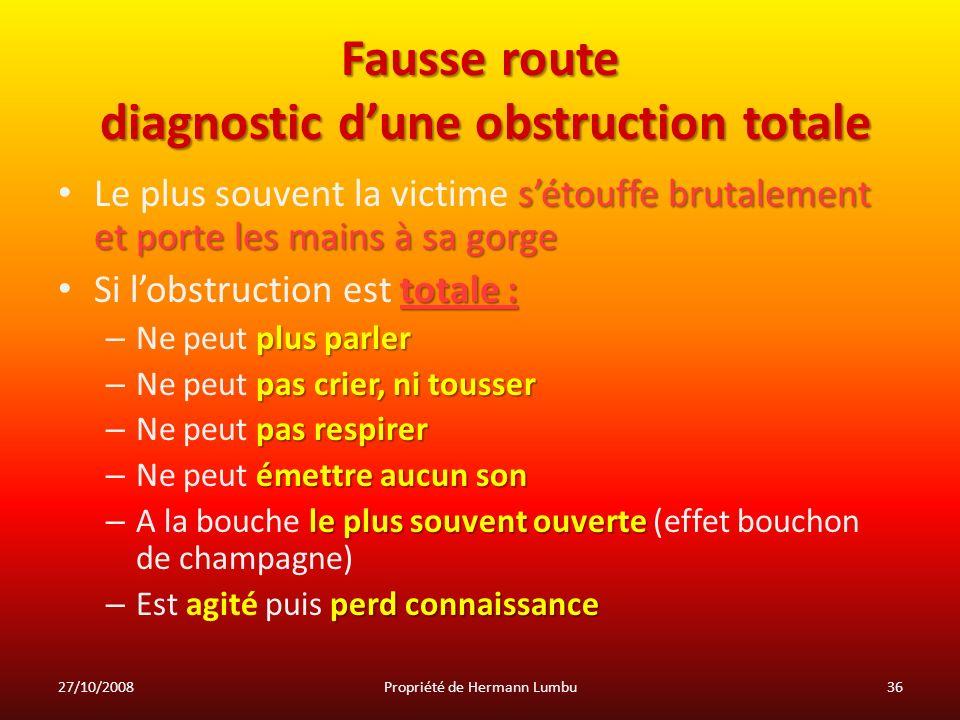 Fausse route diagnostic d'une obstruction totale
