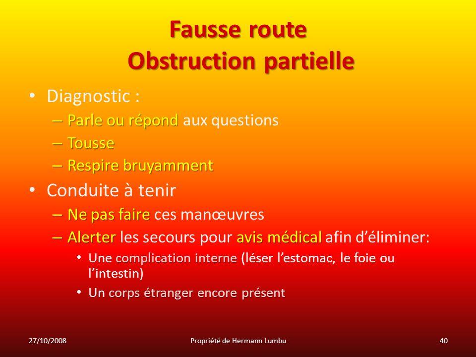 Fausse route Obstruction partielle