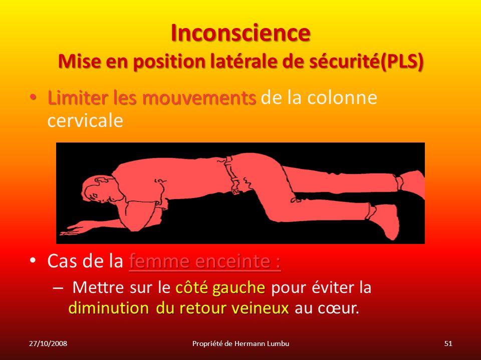 Inconscience Mise en position latérale de sécurité(PLS)