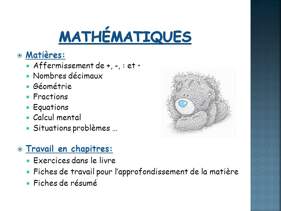 Mathématiques Matières: Travail en chapitres: