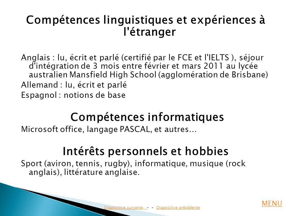 Compétences linguistiques et expériences à l étranger