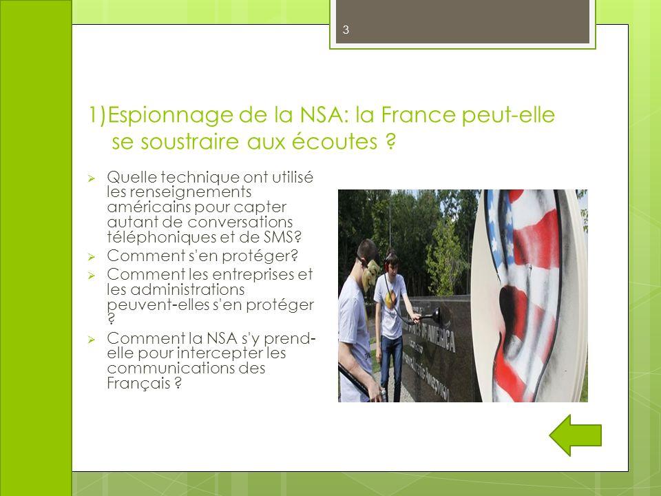 1)Espionnage de la NSA: la France peut-elle se soustraire aux écoutes
